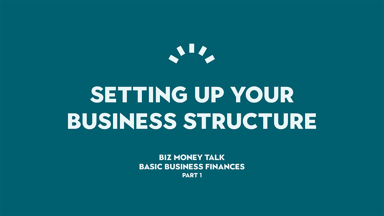 Setting up your business structure - basic business finance tips, Perth WA